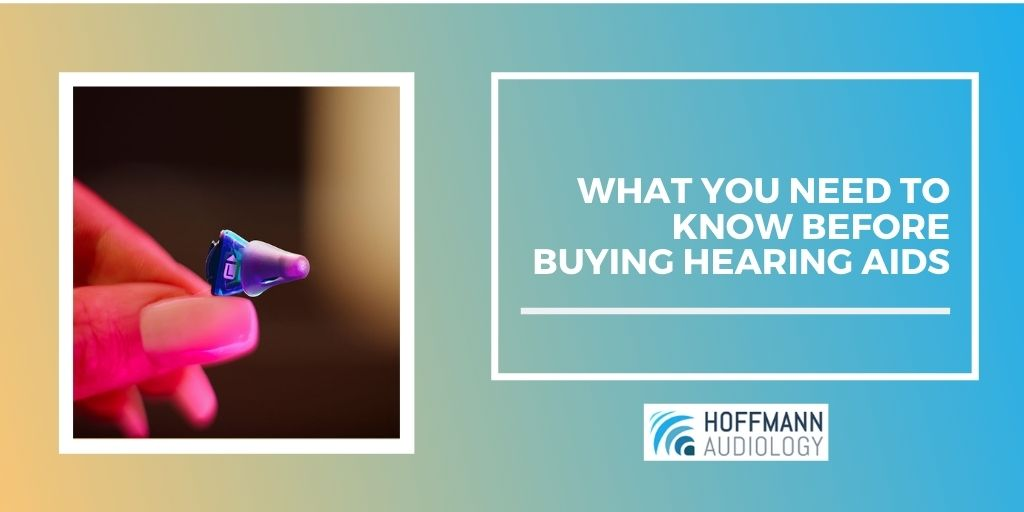 What You Need to Know Before Buying Hearing Aids